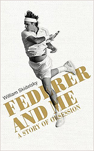 tennis i.com kniga Federer William Skidelsky